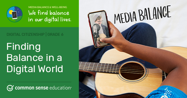 6.1 Finding Balance in a Digital World Lesson