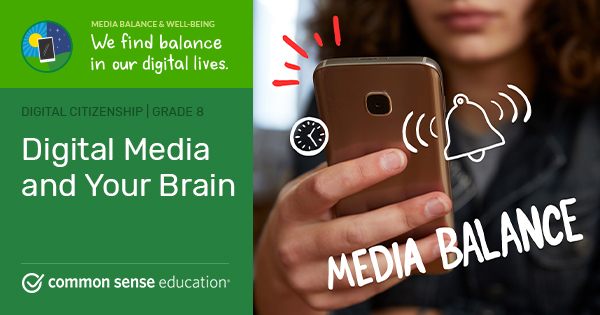 Digital Media and Your Brain | Common Sense Education