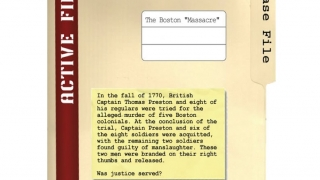 Background information and task are introduced in this case file on the Boston Massacre.