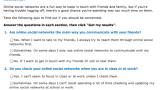 Social networking quiz helps teens identify whether they're online too much.