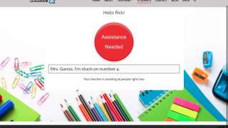 Students enter a comment or question and then press the Assistance Needed button.