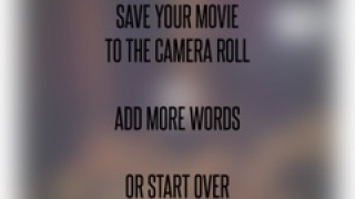 After taking pictures for three words, kids can save to a movie or add more.