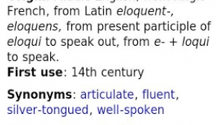 "Bottom of entry for ""eloquent"" showing origin, first use, synonyms, and antonyms."