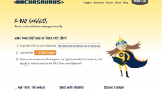 Test-driving the Hackasaurus Web X-Ray Goggles.