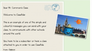 Connect with classroom around the world with text and images through a virtual post card system.