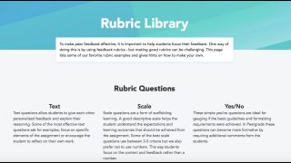 The Peergrade website features extensive resources, including a lengthy FAQ, a blog, and the Rubric Library, which offers advice on best practices and sample rubric questions.