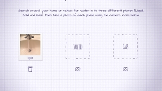 Kids can take photographs to show three states of water.