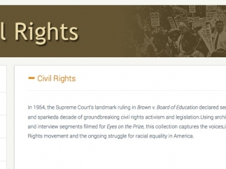 A variety of lessons and videos address the Civil Rights Movement.