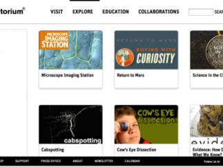 From the Explore tab on the Exploratorium's site, teachers and students can choose from Websites, Activities, Videos, and Apps.