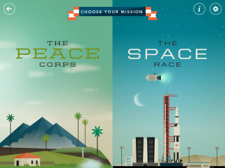 Users choose to complete one of two missions: Join the Peace Corps or become an Apollo astronaut.