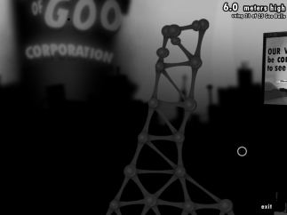 In the World of Goo Corporation sandbox, you can build higher and higher.