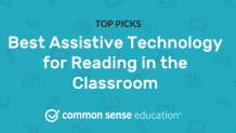 Best Assistive Technology for Reading in the Classroom