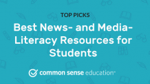 Best News- and Media-Literacy Resources for Students
