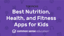 Best Nutrition, Health, and Fitness Apps for Kids