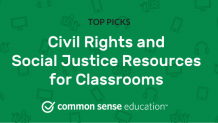 Civil Rights and Social Justice Resources for Classrooms