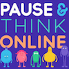 pause & think online website