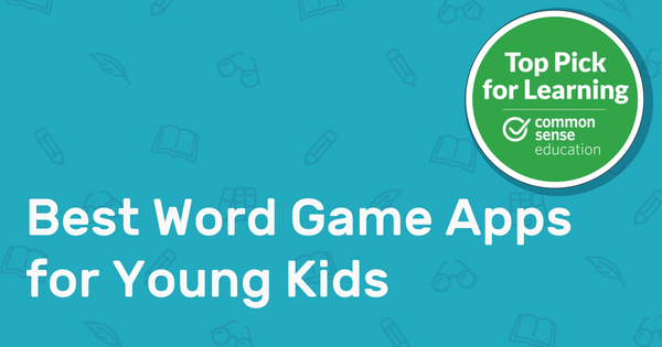 Best word game apps for young kids common sense education fandeluxe Images
