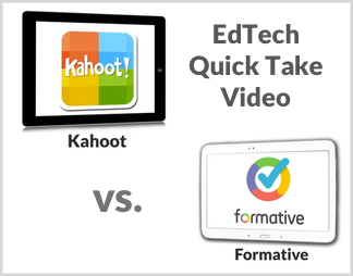 EdTech Quick Take: Kahoot vs. Formative
